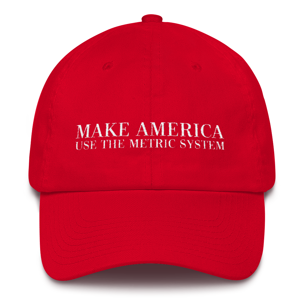 make-america-use-the-metric-system-red-cap.png