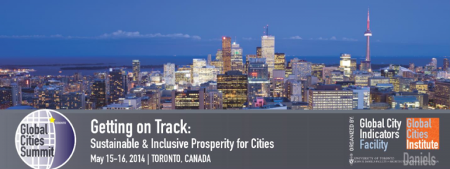 Global Cities Summit, Global City Indicators Facility, Daniels Faculty, UofT