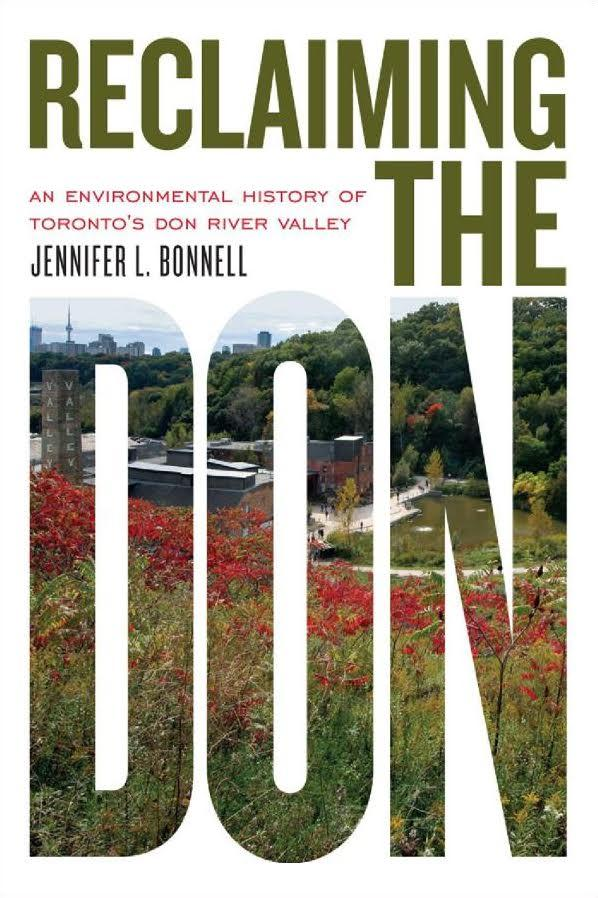 Cover of Reclaiming the Don, image courtesy of the University of Toronto Press