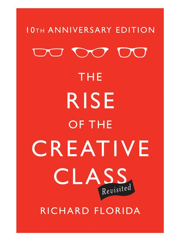 Cover of the 10th anniversary edition of The Rise of the Creative Class, image c