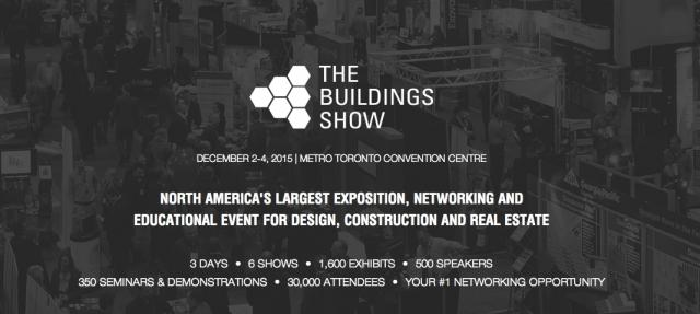 The Buildings Show, MTCC, Toronto