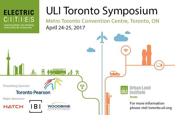 ULI's 2017 'Electric Cities' Toronto Symposium, image via ULI Toronto